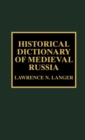 Historical Dictionary of Medieval Russia - Book