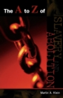 The A to Z of Slavery and Abolition - Book