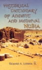 Historical Dictionary of Ancient and Medieval Nubia - Book