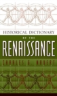 Historical Dictionary of the Renaissance - Book