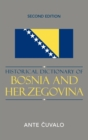 Historical Dictionary of Bosnia and Herzegovina - Book