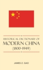 Historical Dictionary of Modern China (1800-1949) - eBook