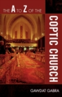 The A to Z of the Coptic Church - Book