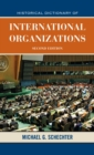 Historical Dictionary of International Organizations - eBook