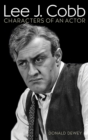 Lee J. Cobb : Characters of an Actor - eBook