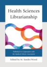 Health Sciences Librarianship - eBook