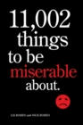 11,002 Things to Be Miserable About - Book