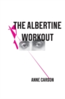 The Albertine Workout - Book