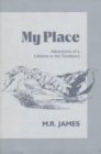 My Place : Adventures of a Lifetime in the Outdoors - Book