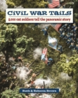 Civil War Tails : 8,000 Cat Soldiers Tell the Panoramic Story - Book