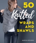 50 Knitted Wraps & Shawls - eBook