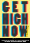 Get High Now: Without Drugs - Book