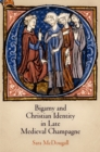 Bigamy and Christian Identity in Late Medieval Champagne - eBook