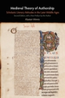 Medieval Theory of Authorship : Scholastic Literary Attitudes in the Later Middle Ages - Book