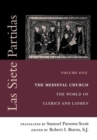Las Siete Partidas, Volume 1 : The Medieval Church: The World of Clerics and Laymen (Partida I) - Book