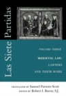 Las Siete Partidas, Volume 3 : The Medieval World of Law: Lawyers and Their Work (Partida III) - Book