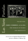 Las Siete Partidas, Volume 4 : Family, Commerce, and the Sea: The Worlds of Women and Merchants (Partidas IV and V) - Book