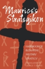 Maurice's Strategikon : Handbook of Byzantine Military Strategy - Book