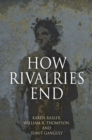 How Rivalries End - Book