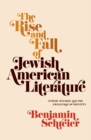 The Rise and Fall of Jewish American Literature : Ethnic Studies and the Challenge of Identity - eBook