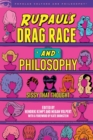 RuPaul's Drag Race and Philosophy : Sissy That Thought - Book