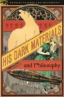 His Dark Materials and Philosophy - Book