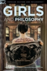 Girls and Philosophy : This Book Isn't a Metaphor for Anything - eBook