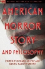 American Horror Story and Philosophy : Life Is but a Nightmare - Book