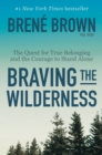 Braving the Wilderness - eBook