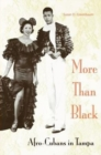 More Than Black: Afro-Cubans In Tampa - Book