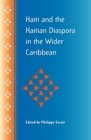 Haiti and the Haitian Diaspora in the Wider Caribbean - eBook