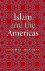 Islam and the Americas - Book