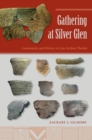 Gathering at Silver Glen : Community and History in Late Archaic Florida - Book