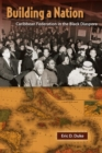 Building a Nation : Caribbean Federation in the Black Diaspora - Book