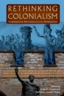 Rethinking Colonialism : Comparative Archaeological Approaches - Book