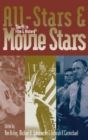 All-stars and Movie Stars : Sports in Film and History - Book