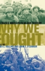 Why We Fought : America's Wars in Film and History - Book