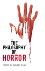 The Philosophy of Horror - Book