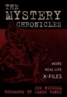 The Mystery Chronicles : More Real-Life X-Files - eBook