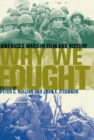 Why We Fought : America's Wars in Film and History - eBook