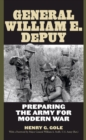 General William E. DePuy : Preparing the Army for Modern War - eBook