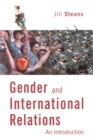 Gender and International Relations : An Introduction - Book