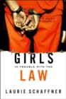 Girls in Trouble with the Law - Book
