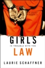 Girls in Trouble with the Law - eBook