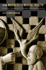 From Madness to Mental Health : Psychiatric Disorder and Its Treatment in Western Civilization - eBook
