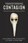 Transforming Contagion : Risky Contacts among Bodies, Disciplines, and Nations - eBook