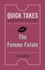 The Femme Fatale - Book