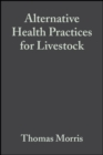 Alternative Health Practices for Livestock - Book