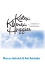 Kotex, Kleenex, Huggies : Kimberly-Clark and the Consumer Revolution in American Business - Book