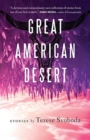 Great American Desert : Stories - Book